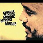 Charles Mingus Mingus Mingus Mingus Mingus Mingus (1995 Reissue)