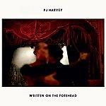 PJ Harvey Written On The Forehead