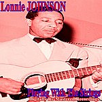 Lonnie Johnson Playing With The Strings
