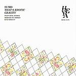 Sumo That's Eroticgravity (Remixed)