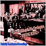Glenn Miller & His Orchestra Swing King