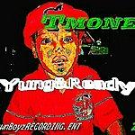 T- Money Yung & Ready Mixtape