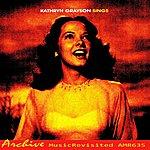Kathryn Grayson Kathryn Grayson Sings
