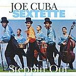 Joe Cuba Sextet Steppin' Out