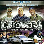 Three 6 Mafia Choices: The Album