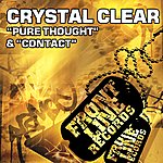 Crystal Clear Pure Thought / Contact