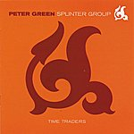 Peter Green Splinter Group Time Traders