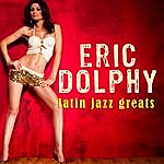 Eric Dolphy Latin Jazz Greats