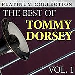 Tommy Dorsey The Best Of Tommy Dorsey Vol. 1