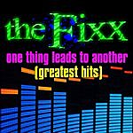 The Fixx One Thing Leads To Another - Greatest Hits