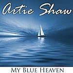 Artie Shaw Artie Shaw - My Blue Heaven
