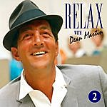 Dean Martin Dean Martin -Relax, It's Dean Martin Vol. Two