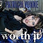 Patricia Vonne Worth It