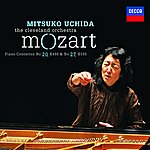 Cleveland Orchestra Mozart: Piano Concertos No.20 In D Minor, K.466 & No.27 In B Flat, K.595