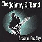 Johnny O River In The Sky