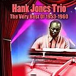 The Hank Jones Trio The Very Best Of 1953-1960