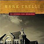 Mark Erelli The Memorial Hall Recordings
