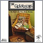 The Grandsons This Must Be The Place (Naive Melody)