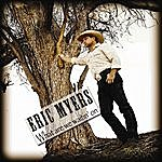 Eric Myers What Are We Waitin' On