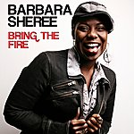 Barbara Sheree Bring The Fire (Jerome Farley And Del Pino Bros Mix)