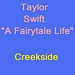 "Creekside Taylor Swift ""A Fairytale Life"""