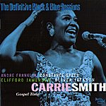 Carrie Smith Gospel Time (Nyc 1982) (The Definitive Black & Blue Sessions)