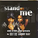 Larry Ray Stand By Me