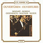 London Festival Orchestra Wolfgang Amadeus Mozart, Gioacchino Rossini, Jacques Offenbach, Richard Wagner, Carl Maria Von Weber : Ouvertüren - Ouvertures