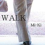 Miki Walk
