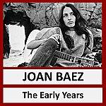 Joan Baez The Early Years