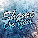 Titans Shame On You - Single