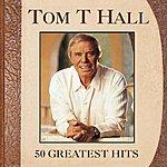 Tom T. Hall 50 Greatest Hits