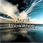 Aural Imbalance Blue Horizon Ep