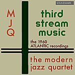 Jimmy Giuffre Third Stream Music: The 1960 Atlantic Recordings
