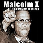 Malcolm X All-Time Greatest Speeches