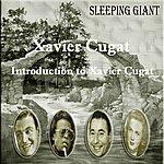 Xavier Cugat Introduction To Xavier Cugat