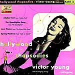Victor Young Vintage Jazz No. 120 - Ep: Hollywood Rhapsodies