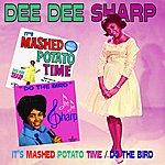 Dee Dee Sharp It's Mashed Potato Time/Do The Bird