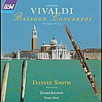 Zagreb Soloists Antonio Vivaldi: Bassoon Concertos Volume Five