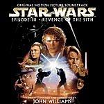 John Williams Star Wars Episode III: Revenge Of The Sith [Original Motion Picture Soundtrack]