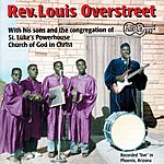 Rev. Louis Overstreet His Guitar, ....