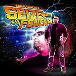 Junior Sanchez Seize The Fewcha