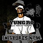 Yung Ro Go Hard Texas 2