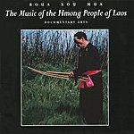 Boua Xou Mua Music Of The Hmong People Of Laos
