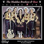 Maddox Brothers & Rose Vol. 2 America's Most Colorful Hillbilly Band