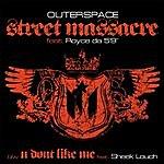"Outer Space Street Massacre (Feat. Royce Da 5'9) (12"")"