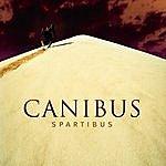"""Canibus Spartibus (12"""")"""