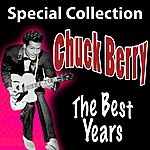 Chuck Berry Chuck Berry : The Best Years (Special Collection)