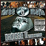 Three 6 Mafia Choices II: The Soundtrack