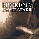 David Starr Broken 9